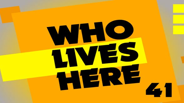 Who Lives Here 41