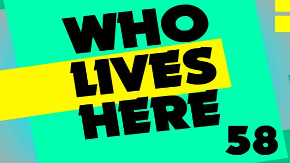 Who Lives Here 58