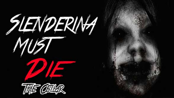 Slendrina Must Die - The Cellar